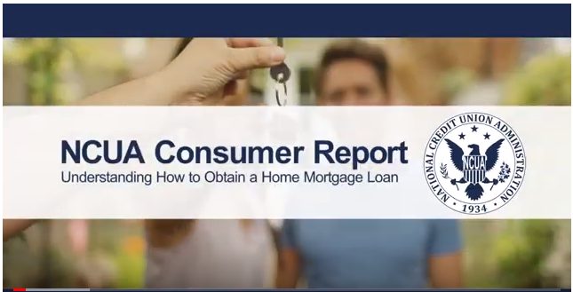 NCUA Consumer Report: Understanding the Basics of Obtaining a Home Mortgage